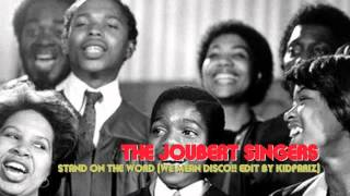 JOUBERT SINGERS - stand on the word (WE MEAN DISCO!! Garage Reprise)