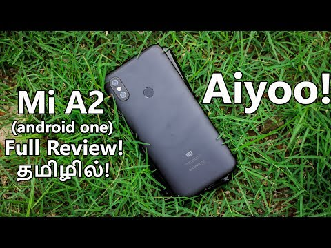 Aiyoo - Mi A2 Full Review in Tamil!