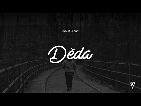 Jakub Děkan - Děda (official music video 4K)