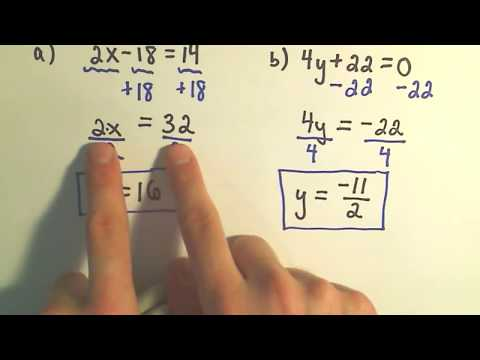 An Intro To Solving Linear Equations Solving Some Basic Linear Equations