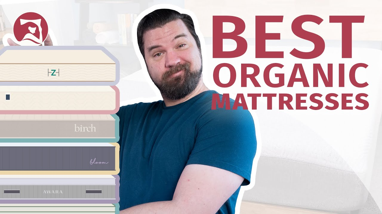 Best Organic Mattresses 2020 - Our Top 6 Beds!