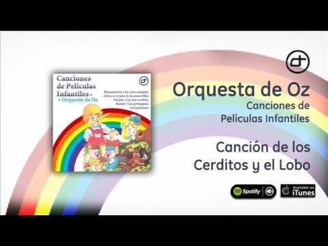 Orquesta de Oz / Canciones de películas infantiles - Canción de los cerditos y el lobo