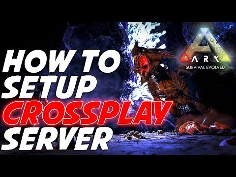 Setup Ark: Survival Evolved Xbox Play Anywhere Server for CrossPlay | The Gaming VUE