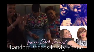 Karen Clark Sheard // Videos She Has Posted Which I Have Saved In My Phone | Throughout The Years