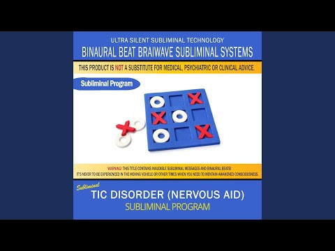 Tic Disorder (Nervous Aid)