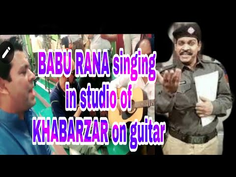 Babu Rana Singing Bollywood Song In His Best Voice At Set Of Khabarzar #Bts And Doing Fun With Mirza