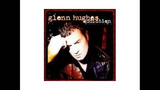 Glenn Hughes I Don T Want To Live That Way Again