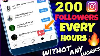 200 instagram Real followers everY hour without any works 🔥 ✔