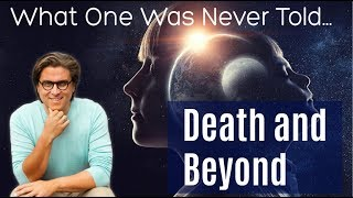 [Essene Teachings] Death And Beyond, What One Was Never Told