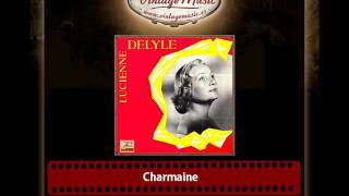 Watch Lucienne Delyle Charmaine video