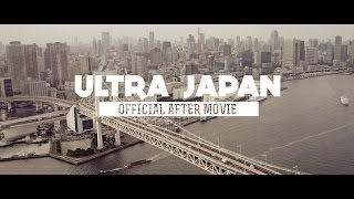 RELIVE ULTRA JAPAN 2014 (Official Aftermovie)