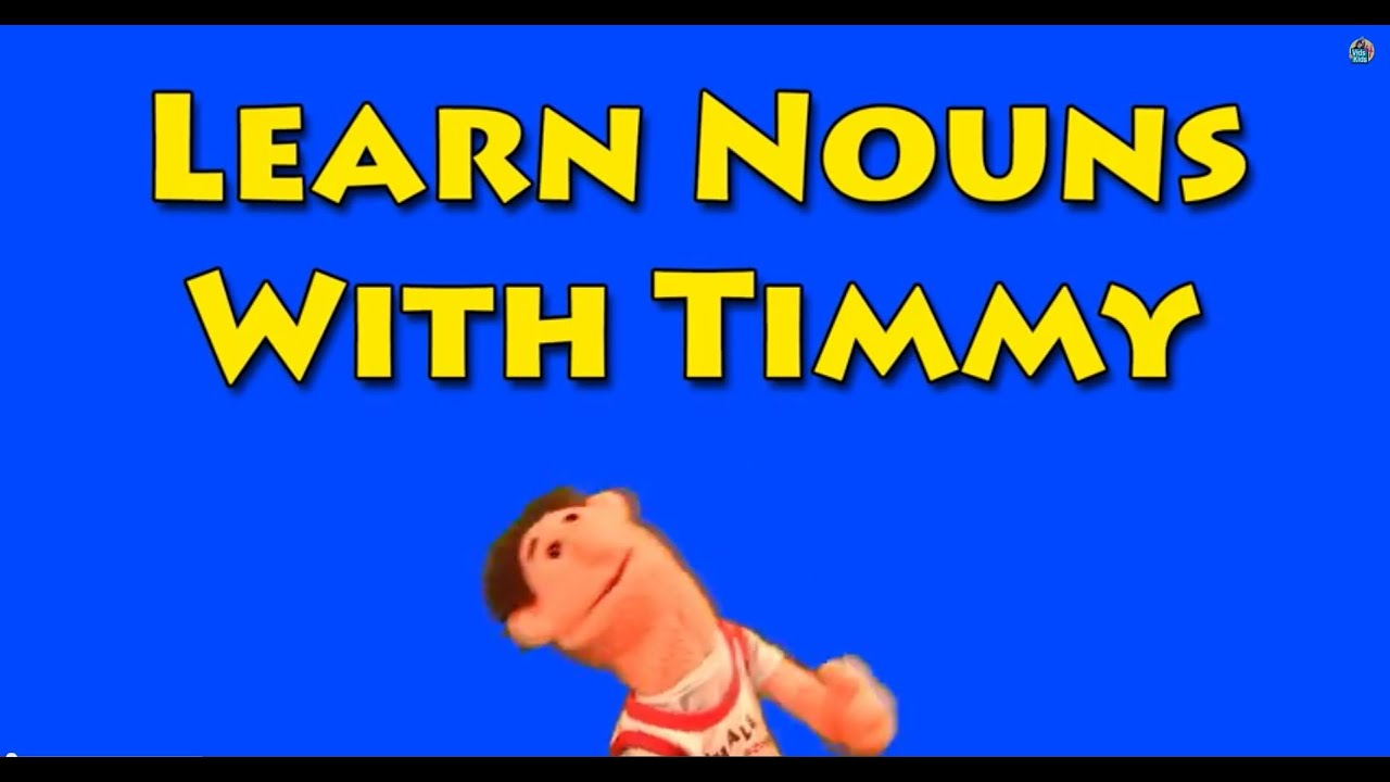Vids4kids learn nouns with timmy youtube vids4kids learn nouns with timmy spiritdancerdesigns Images