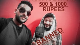 DUKES CALL -/ AAM AADMI ON 500 AND 1000 RUPEES NOTE  BAN \