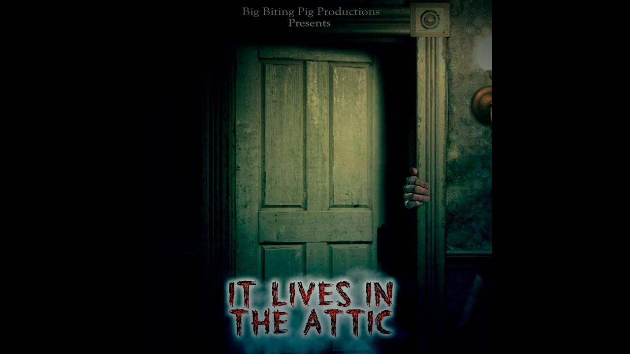 Download It Lives in the Attic - Trailer 2