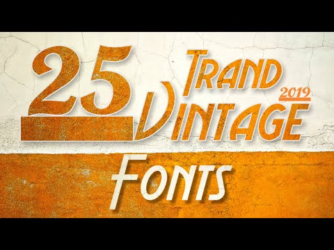 Font Tutorial - 2019 Best 25 Trend Vintage Fonts | By AS Graphics