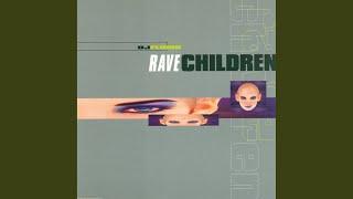 Rave Children (Original Version)