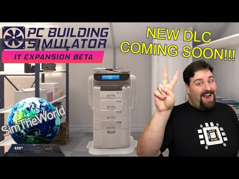 FIRST LOOK at PC Building Simulator IT Expansion Beta!!! Ep. 1 |