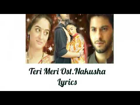 Ost.Nakusha Teri Meri Lyrics