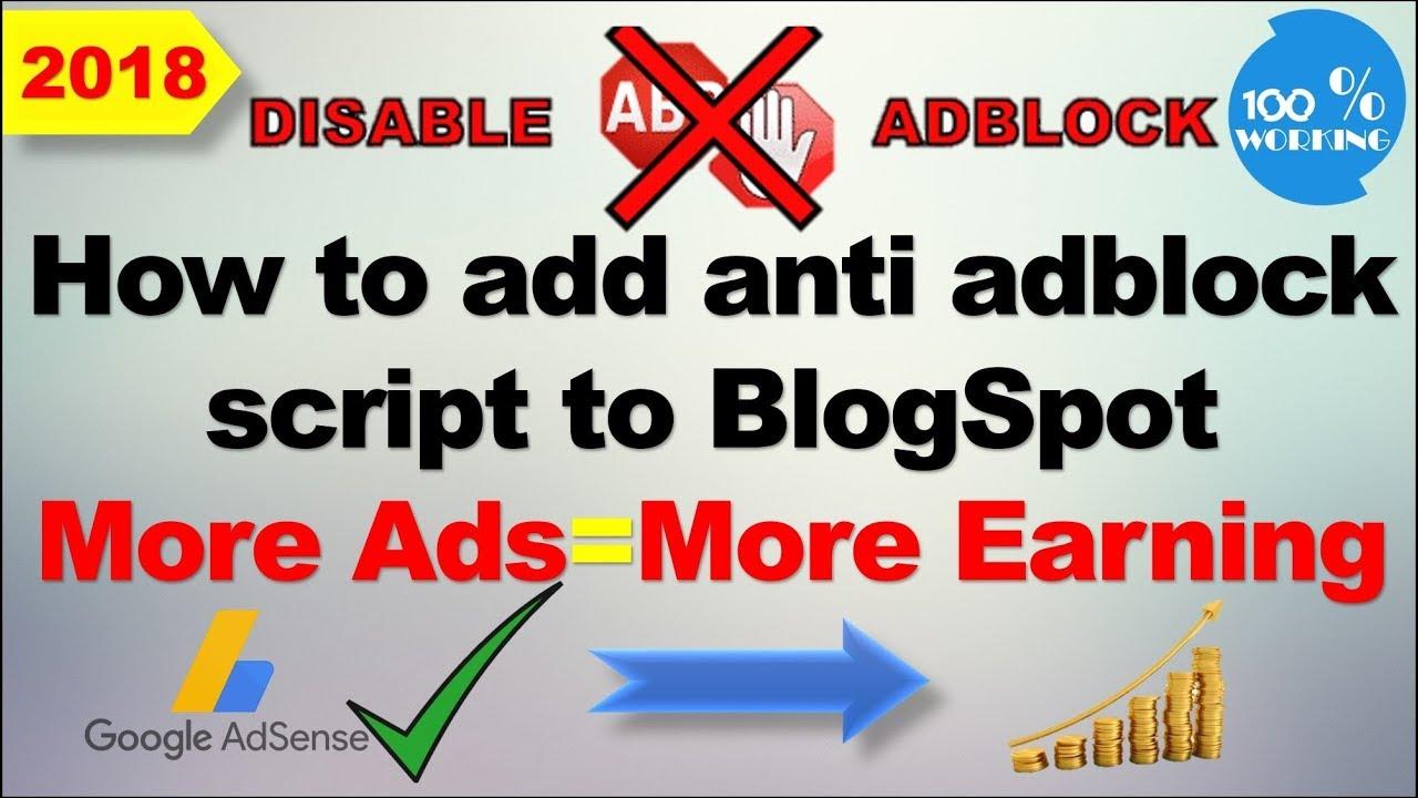 How to add anti adblock script to Blogspot 2018