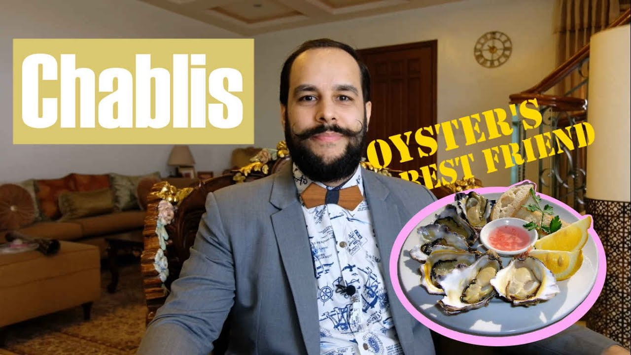 Chablis! Your oyster's best friend...