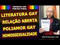 Conversa sobre Literatura Gay, Homossexualidade, Relacionamento Aberto e Poliamor com Fabrício Viana