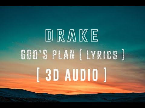 Drake - God's Plan | Lyric Video (4K) | 3D Binaural Audio || Dawn of Music ||