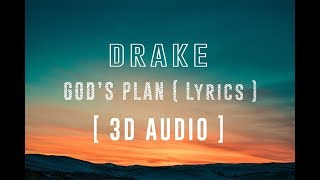 Drake - God's Plan | Lyric Video (4K) | 3D Binaural Audio 🔊 || Dawn of Music ||
