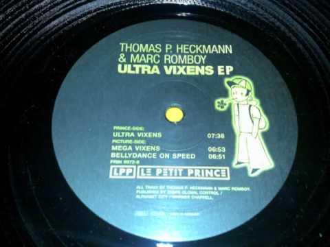 Thomas P. Heckmann & Marc Romboy - Ultra Vixens