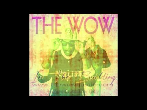 The Wow  In The Building produced by Balthazar Getty WOWWEDNESDAY