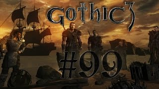 Let´s Play Gothic 3 Gold Edition #99 Hier kommt Kurt HD Bayrisch