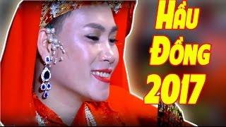 Hát Văn Hầu Đồng Hay Nhất - Đồng Thầy Nguyễn Văn Hòa Thỉnh Tòa - Giá Trần Triều 2017