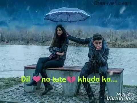 Dil Na Tute Khuda Ka Yeh Ghar Hai // WhatsApp Status Video Created By Creative Lovers