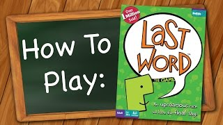 How to Play: Last Word