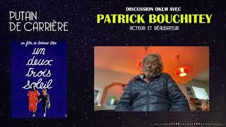 Putain de carrière #6 - Rencontre avec Patrick Bouchitey