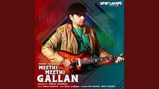 MeethiMeethi Gallan