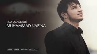 Isa Esambaev - Muhammad Nabina (audio 2017)