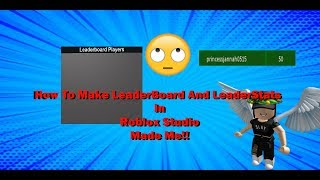 How To Make a LeaderBoard And LeaderStats In Roblox Studio -----Made Me-----