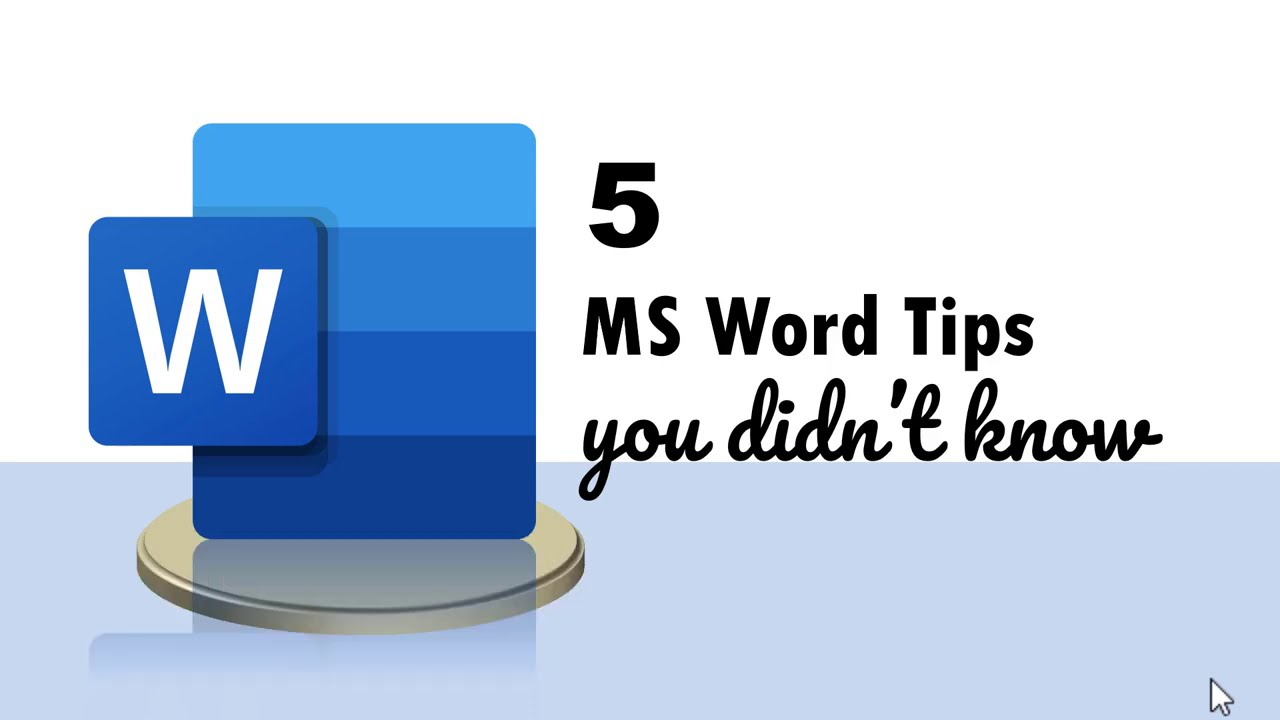 5 MS Word Tips you didn't know