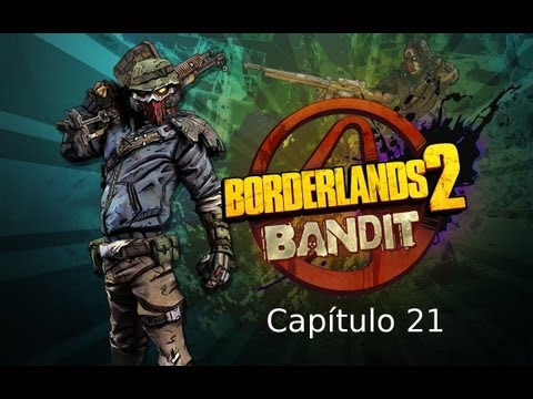 "Borderlands 2 - Guia Walkthrough Capítulo 21 ""GU4R-D14N"""