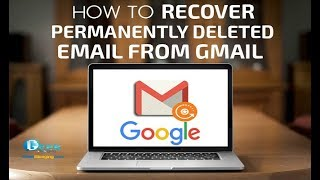 How to Recover Permanently Deleted Emails in Gmail ( 2019 )