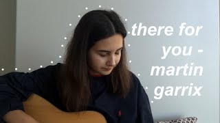 There For You - Martin Garrix (feat. Troye Sivan)