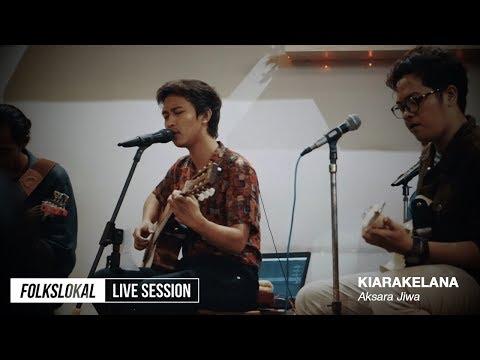 Live Session #9 | Kiarakelana - Aksara Jiwa