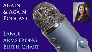 Again & Again - Astrology Chart of Lance Armstrong