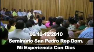 Mi Experiencia La Con Dios Seminario 2010 - Muey Bueno!