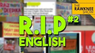 Top 10 R.I.P English #2 | Funny Video | The RawKnee Show