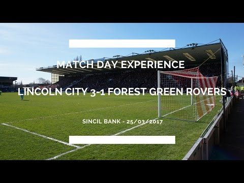 Groundhop at Sincil Bank - Lincoln City vs. Forest Green Rovers - 2 GAMES IN A DAY!