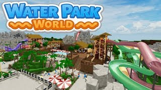 Water Park World Beta - First Look - Roblox