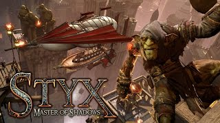 Check Out... Styx: Master of Shadows