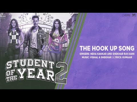 The Hook Up Song - Neha Kakkar & Shekhar Ravjiani - SOTY 2