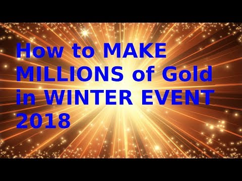 Make Millions This Winter Event 2018